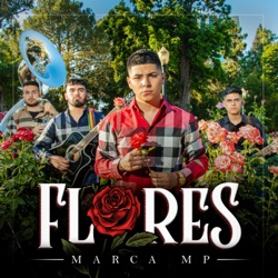 Flores - EP by Marca MP album comments, play