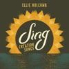 Sing: Creation Songs (Instrumental Performance Tracks) - EP album lyrics, reviews, download