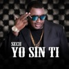 Yo Sin ti - Single album lyrics, reviews, download