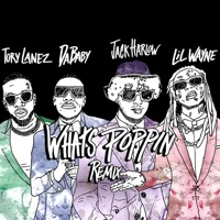 WHATS POPPIN (Remix) [feat. DaBaby, Tory Lanez & Lil Wayne] by Jack Harlow Song Lyrics