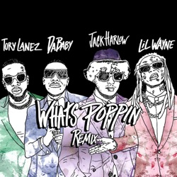 WHATS POPPIN (Remix) [feat. DaBaby, Tory Lanez & Lil Wayne] by Jack Harlow song lyrics, mp3 download