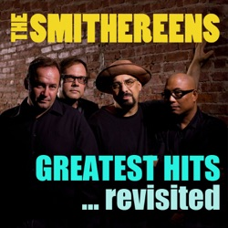 Greatest Hits... Revisited by The Smithereens album songs, credits