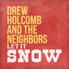 Let It Snow (feat. Ellie Holcomb) song lyrics