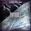 Payroll (feat. Payroll Giovanni) - Single album lyrics, reviews, download