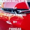 I Lost a Friend (Marian Hill Remix) - Single album lyrics, reviews, download
