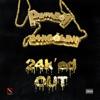 24k' Ed Out (feat. 24kgoldn) - Single album lyrics, reviews, download