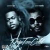 Drip Too Cold (feat. Kevin Gates) - Single album lyrics, reviews, download