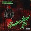 Understand Me (feat. Rylo Rodriguez) - Single album lyrics, reviews, download