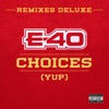 Choices (Yup) [feat. Kid Ink & French Montana] [Remix] song lyrics