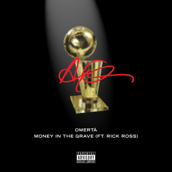 Money In The Grave (feat. Rick Ross) by Drake song lyrics, reviews, ratings, credits