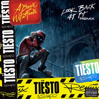 Look Back at It (Tiesto and SWACQ Remix) - Single by A Boogie wit da Hoodie album reviews, ratings, credits