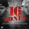 16 Zones (feat. Kevin Gates) - Single album lyrics, reviews, download