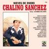 Nieves de Enero (feat. Los Amables Del Norte) by Chalino Sánchez album lyrics