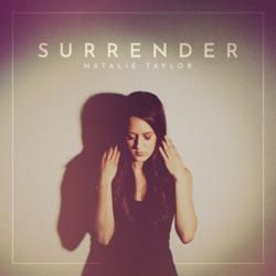 Surrender by Natalie Taylor song lyrics, mp3 download