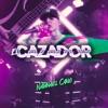 El Cazador - Single album lyrics, reviews, download