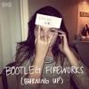 Bootleg Fireworks (Burning Up) - Single album lyrics, reviews, download