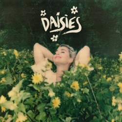Daisies by Katy Perry song lyrics, mp3 download