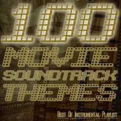 100 Movie Soundtrack Themes - Best of Instrumental Playlist by Royal Symphony Orchestra album songs, credits