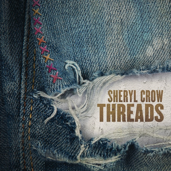 Threads by Sheryl Crow album reviews, ratings, credits