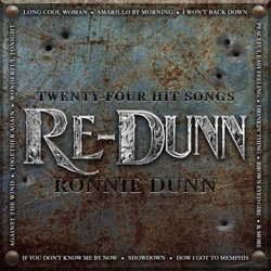 Re-Dunn by Ronnie Dunn album songs, credits