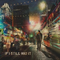 Kolby Cooper - If I Still Had It Lyrics