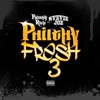 Philthy Fresh 3 album lyrics, reviews, download