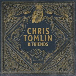 Thank You Lord (feat. Thomas Rhett & Florida Georgia Line) by Chris Tomlin song lyrics, mp3 download