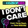 I Don't Care - EP album lyrics, reviews, download