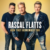How They Remember You by Rascal Flatts album overview, reviews and download