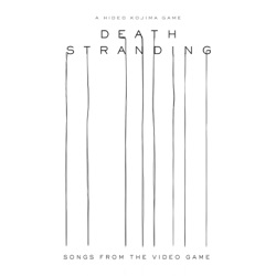 Death Stranding (Songs from the Video Game) by Various Artists album songs, credits