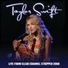 Live From Clear Channel Stripped 2008 album lyrics, reviews, download