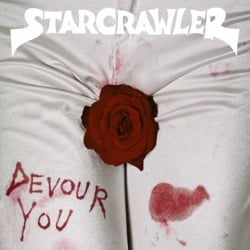 Devour You by Starcrawler album songs, credits