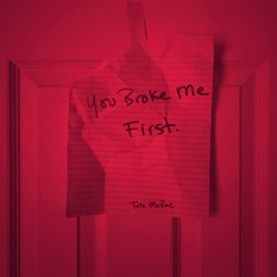 you broke me first by Tate McRae song lyrics, mp3 download