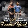 Feelin Used (feat. Rylo Rodriguez) - Single album lyrics, reviews, download