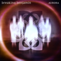 Aurora by Breaking Benjamin album overview, reviews and download