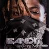 Bandit song lyrics