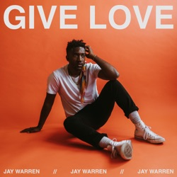 Give Love by Jay Warren album reviews, download