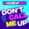 Don't Call Me Up - Single album lyrics, reviews, download