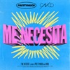 Me Necesita - Single album lyrics, reviews, download