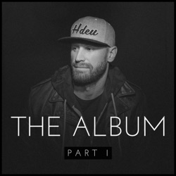 The Album, Pt. I by Chase Rice album songs, credits