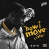How I Move (feat. Lil Baby) - Single album lyrics, reviews, download