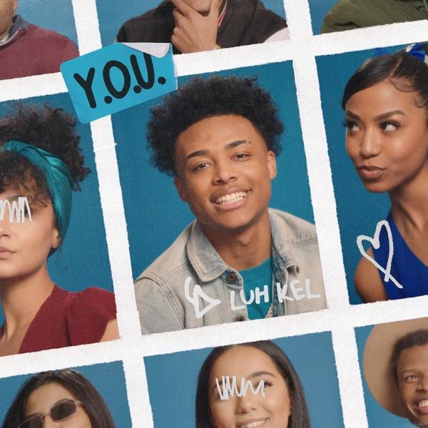 Y.O.U. by Luh Kel song lyrics, reviews, ratings, credits