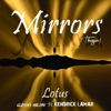Mirrors (Thuggin) [feat. Kendrick Lamar] - Single album lyrics, reviews, download