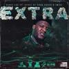 Extra (feat. Derez Deshon, Dukes & Jmike) - Single album lyrics, reviews, download