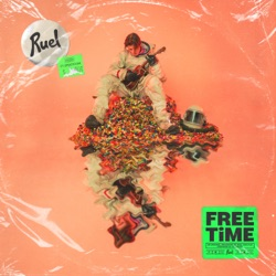 Free Time by Ruel album songs, credits