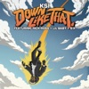 Down Like That (feat. Rick Ross, Lil Baby & S-X) - Single album lyrics, reviews, download