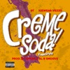 Creme Soda Freestyle - Single album lyrics, reviews, download