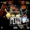 We Anit Petty (feat. Payroll Giovanni) - Single album lyrics, reviews, download