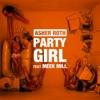 Party Girl (feat. Meek Mill) - Single album lyrics, reviews, download