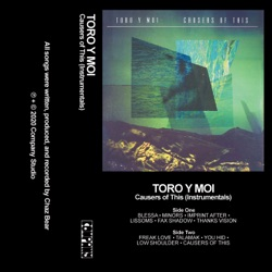 Causers of This (Instrumentals) by Toro y Moi album comments, play